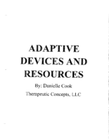 Adaptive Devices and Resources